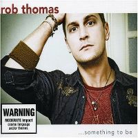 Cover Rob Thomas - ...Something To Be