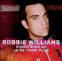 Cover Robbie Williams - Bongo Bong And Je ne t'aime plus