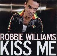 Cover Robbie Williams - Kiss Me