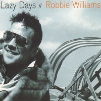 Cover Robbie Williams - Lazy Days