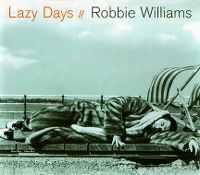 Cover Robbie Williams - Lazy Days
