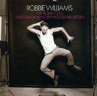 Cover Robbie Williams - Mr. Bojangles / I Will Talk And Hollywood Will Listen