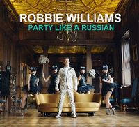 Cover Robbie Williams - Party Like A Russian