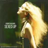 Cover Robbie Williams - Sexed Up