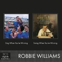 Cover Robbie Williams - Sing When You're Winning / Swing When You're Winning