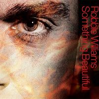 Cover Robbie Williams - Something Beautiful