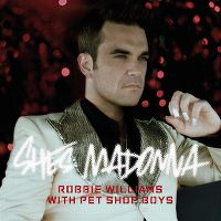 Cover Robbie Williams with Pet Shop Boys - She's Madonna