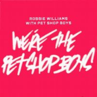 Cover Robbie Williams with Pet Shop Boys - We're The Pet Shop Boys