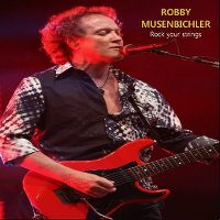 Cover Robby Musenbichler - Rock Your Strings