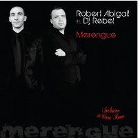 Cover Robert Abigail feat. DJ Rebel - Merengue