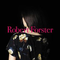 Cover Robert Forster - Songs To Play