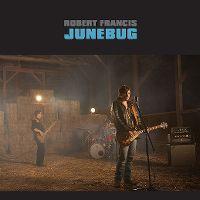 Cover Robert Francis - Junebug