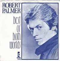 Cover Robert Palmer - Best Of Both Worlds