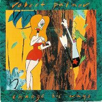 Cover Robert Palmer - Change His Ways