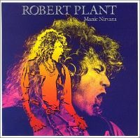 Cover Robert Plant - Manic Nirvana