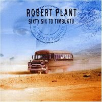Cover Robert Plant - Sixty Six To Timbuktu