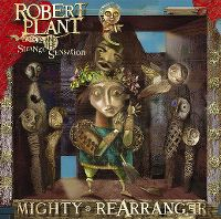 Cover Robert Plant And The Strange Sensation - Mighty ReArranger
