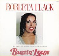 "Cover Roberta Flack - Music From The Original Motion Soundtrack ""Bustin' Loose"""