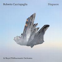 Cover Roberto Cacciapaglia & Royal Philharmonic Orchestra - Diapason