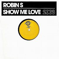Cover Robin S. - Show Me Love 2008