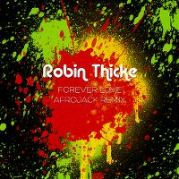 Cover Robin Thicke - Forever Love (Afrojack Remix)