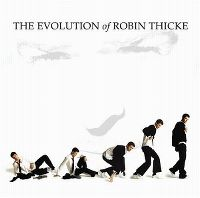 Cover Robin Thicke - The Evolution Of Robin Thicke