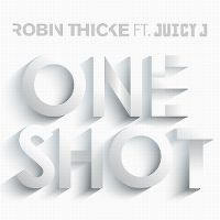Cover Robin Thicke feat. Juicy J - One Shot