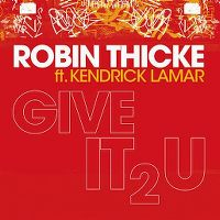 Cover Robin Thicke feat. Kendrick Lamar - Give It 2 U