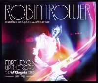 Cover Robin Trower feat. Jack Bruce & James Dewar - Farther On Up The Road - The Chrysalis Years 1977-1983