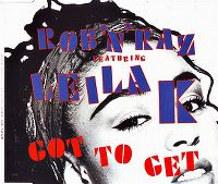 Cover Rob'n'Raz feat. Leila K. - Got To Get