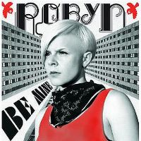 Cover Robyn - Be Mine!