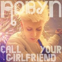Cover Robyn - Call Your Girlfriend