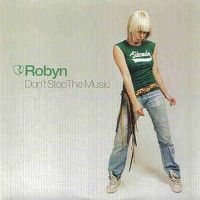 Cover Robyn - Don't Stop The Music