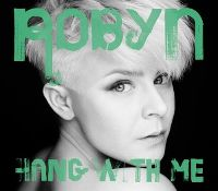 Cover Robyn - Hang With Me