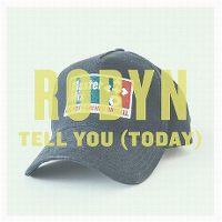 Cover Robyn - Tell You (Today)