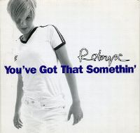 Cover Robyn - You've Got That Somethin'