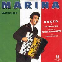Cover Rocco Granata & The Carnations - Marina (Remix '89)