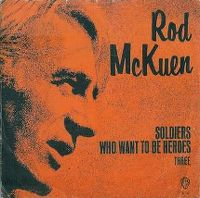 Cover Rod McKuen - Soldiers Who Want To Be Heroes