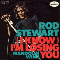 Cover Rod Stewart - (I Know) I'm Losing You