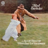 Cover Rod Stewart - An Old Raincoat Won't Ever Let You Down