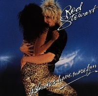 Cover Rod Stewart - Blondes Have More Fun