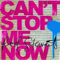 Cover Rod Stewart - Can't Stop Me Now
