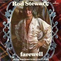 Cover Rod Stewart - Farewell