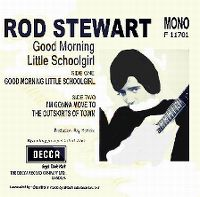 Cover Rod Stewart - Good Morning Little Schoolgirl