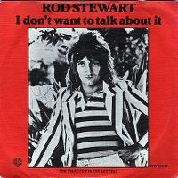 Cover Rod Stewart - I Don't Want To Talk About It