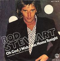 Cover Rod Stewart - Oh God, I Wish I Was Home Tonight