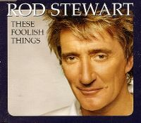 Cover Rod Stewart - These Foolish Things