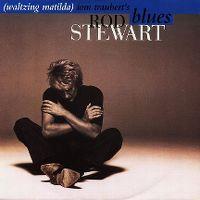 Cover Rod Stewart - Tom Traubert's Blues (Waltzing Matilda)