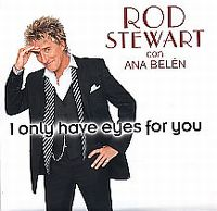 Cover Rod Stewart con Ana Belén - I Only Have Eyes For You