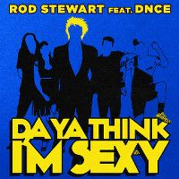 Cover Rod Stewart feat. DNCE - Da Ya Think I'm Sexy?